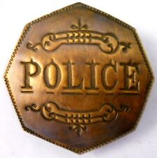 Police Octagon brass engraved Badge