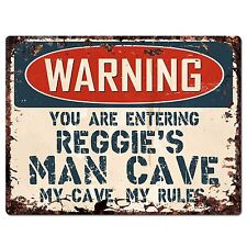 PP3759 WARNING ENTERING REGGIE'S MAN CAVE Chic Sign Home Decor Funny Gift