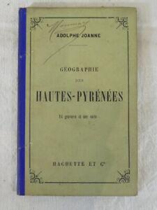 Geographie des HAUTES-PYRENEES - ADOLPHE JOANNE - Hachette et cie 1890