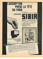 PUBLICITE ADVERTISING  1962   SIBIR   réfrigérateur