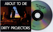 DIRTY PROJECTORS About To Die 2012 UK 1-trk promo CD Domino