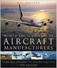 World Encyclopedia of Aircraft Manufacturers: From the Pioneers to the Present D