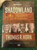 """NEW DVD """"Shadowland"""" SkyWatchTV 5 pt TV Series, Epstein,Clintons,Obama & Biden"""