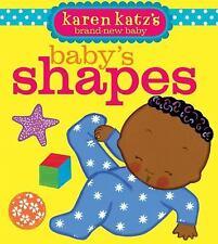 Baby's Shapes by Karen Katz (2010, Board Book)