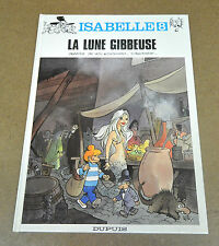 WILL - ISABELLE - 8 - LA LUNE GIBBEUSE - EO 1991 ( TTBE )