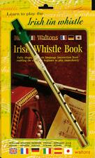WALTONS IRISH TIN WHISTLE Pack BOOK & fischio *