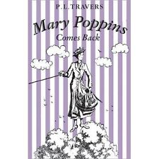 Mary Poppins Comes Back, Excellent Condition Book, Travers, P. L., ISBN 97800082