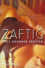 Zaftig: Well Rounded Erotica  Paperback