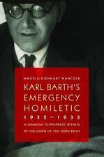 Karl Barth's Emergency Homiletic, 1932-1933