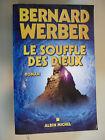 BERNARD WERBER - LE SOUFFLE DES DIEUX