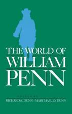 The World of William Penn by Richard S. Dunn and Mary M. Dunn (1986, Hardcover)