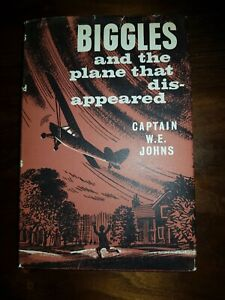 CAPTAIN W. E. JOHNS Biggles and the Plane that Disappeared 1963