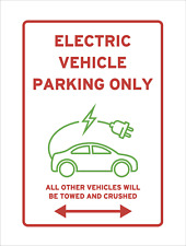 Electric Car Charging Parking Only Sign Towed Crushed Funny Reserved EV Green