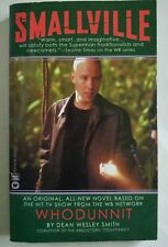 Dean Wesley Smith Signed 1St - Smallville: Whodunnit Tv Tie-in