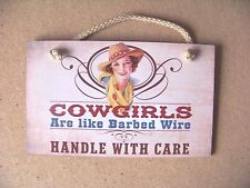 "Cowgirls Are like Barbed Wire Handle With Care composite wood sign 9.4"" x 5.7"""