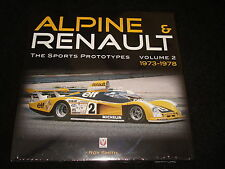 ALPINE AND RENAULT: THE SPORTS PROTOTYPES VOLUME 2 1973 to 1978 BY ROY SMITH NEW