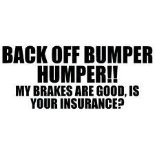 BACK OFF BUMPER HUMPER Tailgate Funny Auto Car Window Black Vinyl Decal Sticker