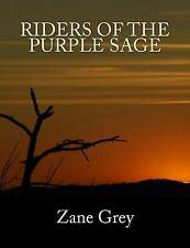 Riders of the Purple Sage [Large Print Unabridged Edition]: The Complete & Unabr