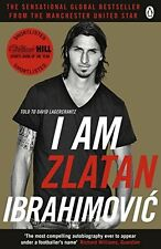 I Am Zlatan Ibrahimovic Autobiography - Sweden PSG Ajax Barca Man United book