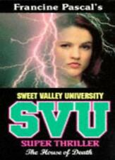 The House of Death (Sweet Valley University Thriller),Laurie John