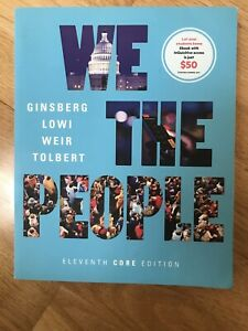We The People 11th Edition by Benjamin Ginsberg, And Others (2017)