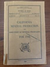 Rare 1941 California Mineral Production, Directory Of Mineral Producers Bull122