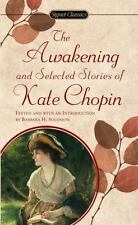 The Awakening and Selected Stories of Kate Chopin (Signet Classic) by Kate Chopi