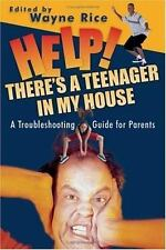 NEW Help! There's A Teenager In My House: A Troubleshooting Guide For Parents PB