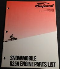 VINTAGE CHAPARRAL SNOWMOBILE ENGINE G25A PARTS MANUAL NEW  (242)