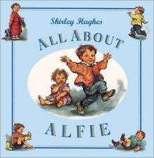 All about Alfie by Hughes, Shirley