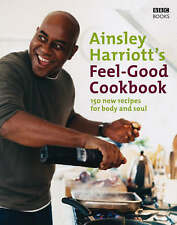 The Feel-Good Cookbook by Ainsley Harriott (Hardback, 2006)