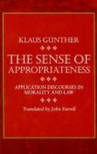 The Sense of Appropriateness: Application Discourses in Morality and Law (S U N