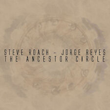 Steve Roach & Reyes, Jorge - Ancestor Circle [New CD]