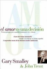 El Amor Es Una Decision Smalley-Trent