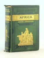 Keith Johnston 1884 Stanford's Compendium of Geography and Travel Africa