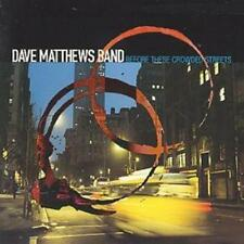Dave Matthews Band : Before These Crowded Streets CD (2005)