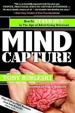 Mind Capture: How to Stand Out in the Age of Advertising Overload