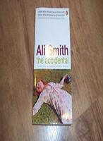The Accidental (UK 1st impression SIGNED) By Ali Smith