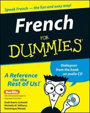 French for Dummies by Michelle M. Williams, Dodi-Katrin Schmidt and Dominique...