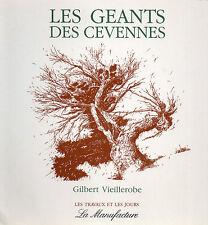 LES GEANTS DES CEVENNES + Gilbert VIEILLEROBE + le châtaignier