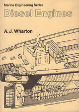 DIESEL ENGINES (MARINE ENGINEERING SERIES) - A.J. Wharton (1983)