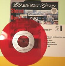 "STATUS QUO - SHERRI DON'T FAIL ME NOW - ORIGINAL UK RED VINYL 7"" - UNPLAYED"