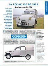 2 CV Citroën AK 350 Fourgonnette Pick-Up Utilitaire 1963 Car Auto FICHE FRANCE
