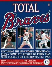 Total Braves: The 1995 National League Champions from Total Baseball, theOfficia