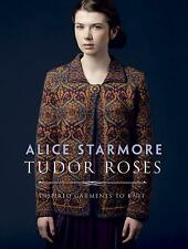 Tudor Roses: By Starmore, Alice