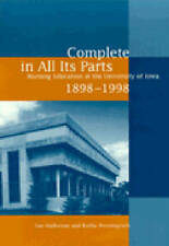 Complete in All Its Parts: Nursing Education at the University of Iowa, 1898-199