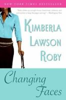 Changing Faces 9780060780807 by Roby, Kimberla Lawson