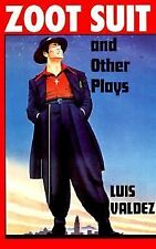 Zoot Suit and Other Plays by Luis Valdez (1992, Paperback)
