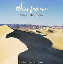 ROBIN TROWER Day Of The Eagle The Best Of CD BRAND NEW