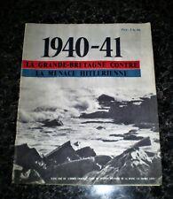 """""""1940-1941: La Grande-Bretagne Contre La Menace Hitlerienne"""""""